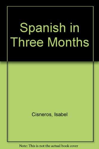 9780852850145: Spanish in Three Months