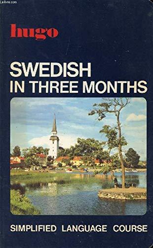 9780852850336: Swedish in Three Months (Hugo language books)
