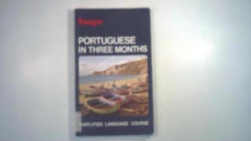 9780852850596: Portuguese in Three Months