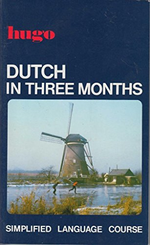 9780852850602: Dutch in Three Months: Simplified Language Course