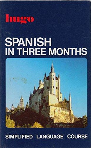 9780852850657: Spanish in three months