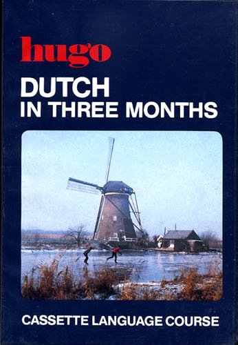 Dutch in Three Months (Three months cassette courses) (0852850735) by Professor Jane Fenoulhet