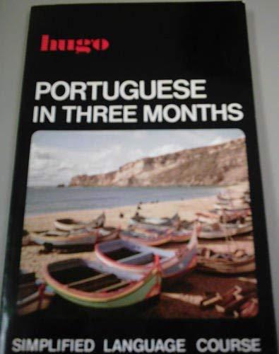 9780852850763: Portuguese in Three Months (Hugo)