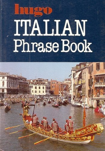 Italian Phrase Book (Hugo's simplified system): None