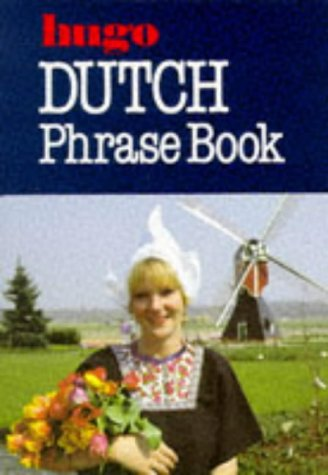 9780852850930: Dutch Phrase Book (Hugo's Simplified System) (English and Dutch Edition)