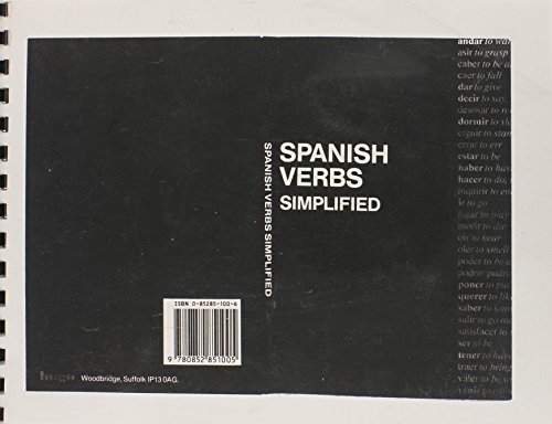Spanish Verbs Simplified (Hugo's Simplified System): Soto, Alfonso Ruiz;