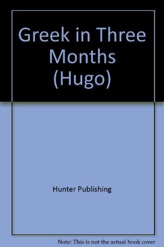 Greek in Three Months (Hugo): Niki Watts