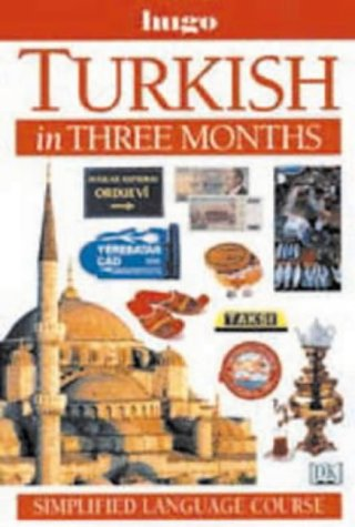 9780852851364: Turkish in Three Months (Hugo's Simplified System)