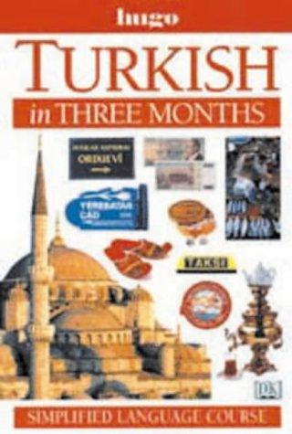 9780852851364: Turkish in Three Months (Hugo's Simplified System)