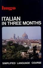 9780852851746: Italian in Three Months (Hugo's Simplified System)