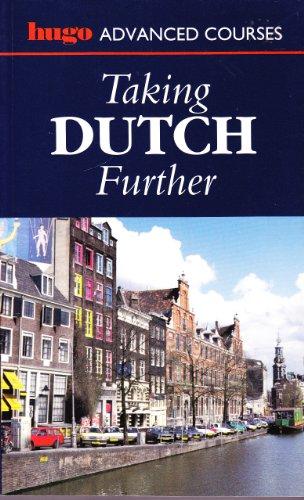 Taking Dutch Further (Hugo) (0852852134) by Professor Jane Fenoulhet; Julian Ross
