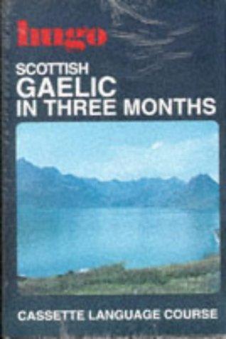 9780852852354: Scottish Gaelic in Three Months (Hugo's Three Month Language Series)
