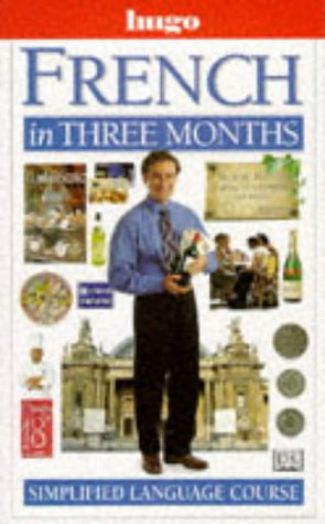 9780852852996: French in Three Months (Hugo)