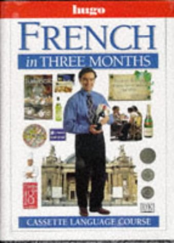 9780852853009: French in Three Months (Hugo)