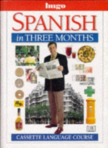 9780852853023: Spanish in Three Months (Hugo)