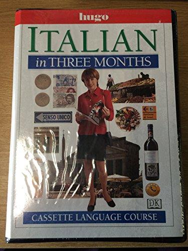 9780852853085: Italian in Three Months (Hugo)