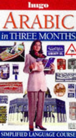 9780852853160: Arabic in Three Months (Hugo)