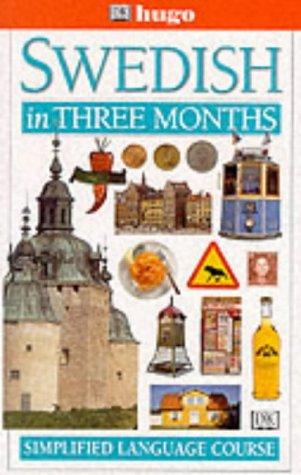 9780852853474: Swedish in Three Months (Hugo)