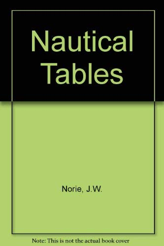 Nautical Tables: J.W. Norie