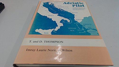 Adriatic Pilot: Thompson, Trevor; Thompson, Dinah