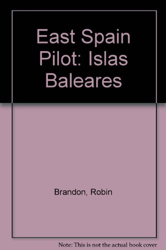 9780852881569: East Spain Pilot: Islas Baleares