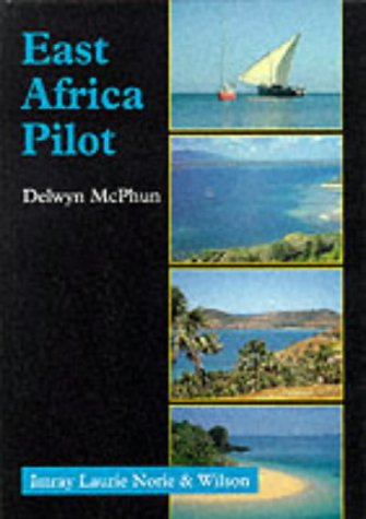 East Africa Pilot (Hardback): Delwyn McPhun