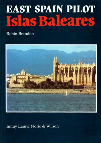 9780852882856: East Spain Pilot: Islas Baleares (Mediterranean pilots & charts)