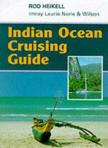9780852882955: Indian Ocean Cruising Guide