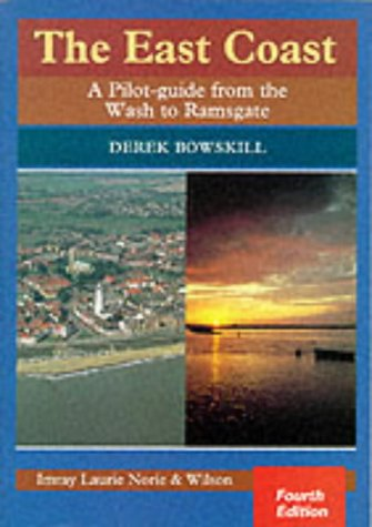 9780852883693: The East Coast: A Pilot Guide from the Wash to Ramsgate