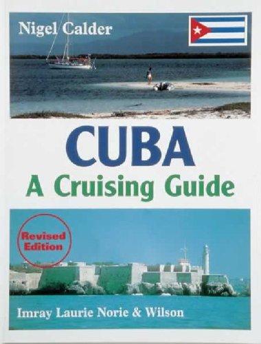 9780852883709: Cuba: A Cruising Guide