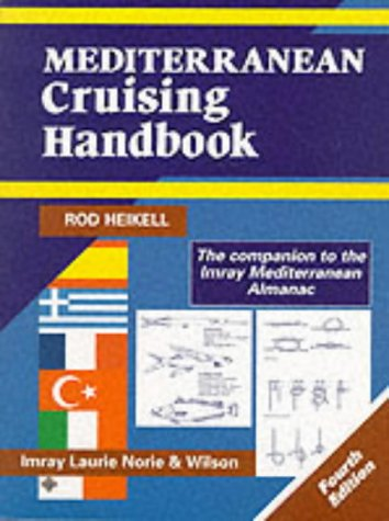 9780852883976: Mediterranean Cruising Handbook (Mediterranean pilots & charts)