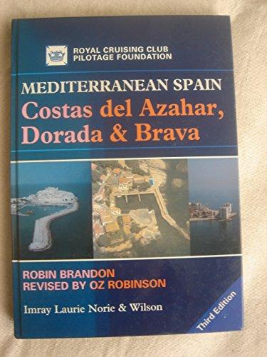 Mediterranean Spain: Costas del Azahar, Dorada and Brava: Robin Brandon