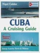 9780852884133: Cuba: A Cruising Guide