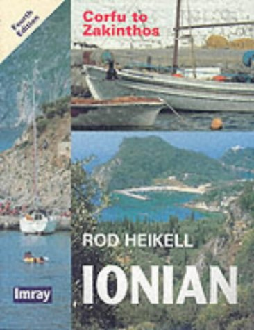 Ionian: Corfu to Zakinthos (Imray): Heikell, Rod