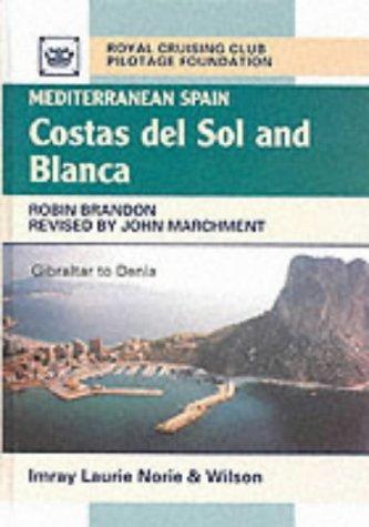 Mediterranean Spain: Costas del Sol and Blanca: Brandon, Robin