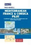 9780852886175: Mediterranean France & Corsica Pilot: A Yachtsman's Guide to the French Mediterranean Coast and the Island of Corsica