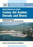 9780852886212: Mediterranean Spain: Costa Del Azahar Dorada and Brava