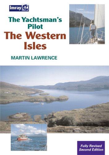The Yachtsman's Pilot to the Western Isles