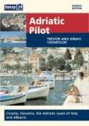 9780852887004: Adriatic Pilot: Albania, Montenegro, Croatia, Slovenia and the Italian Adriatic Coast