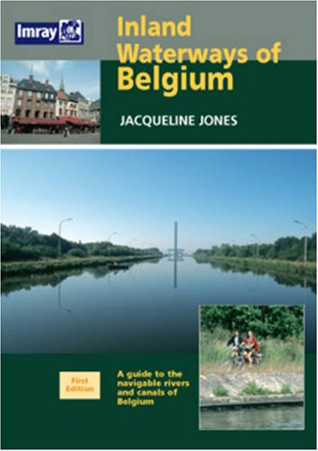 9780852887608: Inland Waterways of Belgium: A Guide to Navigable Rivers and Canals of Belgium (Imray)