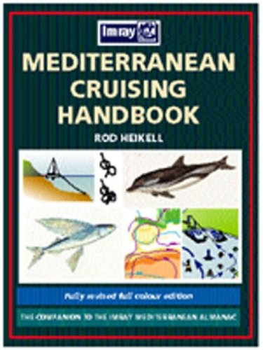 Mediterranean Cruising Handbook Pack: Heikell, Rod
