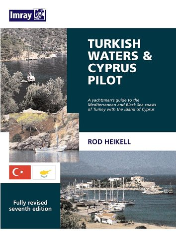 9780852888414: Turkish Waters & Cyprus Pilot: A Yachtsman's Guide to the Mediterranean and Black Sea Coasts of Turkey with the Island of Cyprus