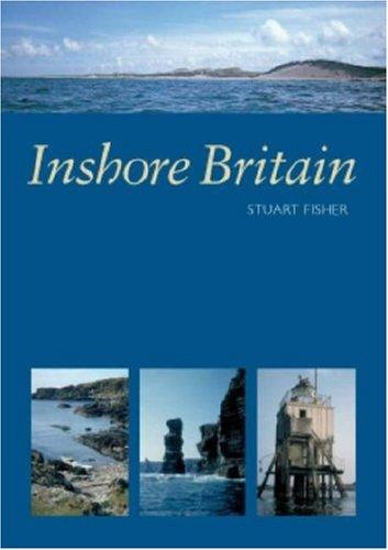Inshore Britain (Hardback): Stuart Fisher