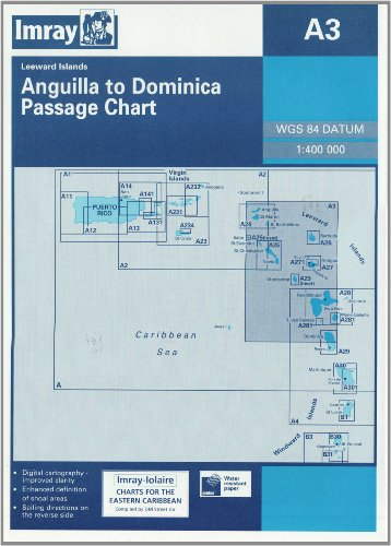 Imray Iolaire Chart A3 2006: Anguilla to Guadeloupe (Imray D Chart): Imray