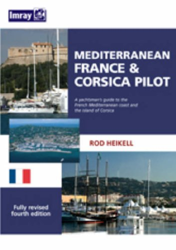 9780852889695: Mediterranean France & Corsica Pilot: A Guide to the French Mediterranean Coast and the Island of Corsica
