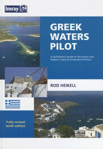 9780852889718: Greek Waters Pilot: A Yachtsman's Guide to the Ionian and Aegean Coasts and Islands of Greece