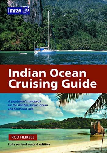 9780852889725: Indian Ocean Crusing Guide