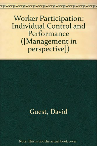 Worker Participation: Individual Control and Performance (9780852920978) by David Guest