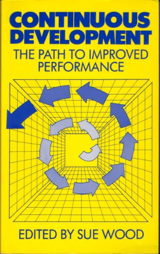 9780852924051: Continuous Development: The Path to Improved Performance