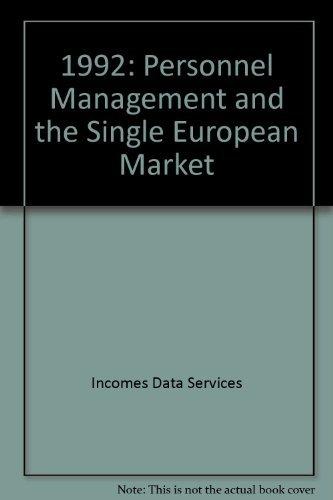 Personnel Management and the Single European Market, 1992: Shonfield, David